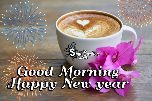Good Morning Coffee On Happy New year