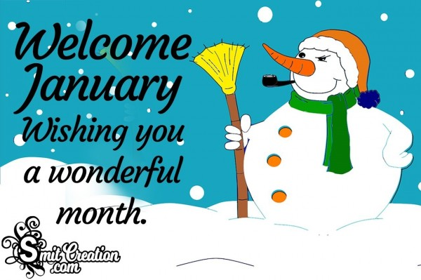 Welcome January Wishing You A Wonderful Month