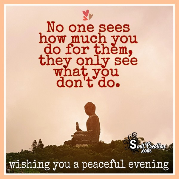 Wishing You A Peaceful Evening