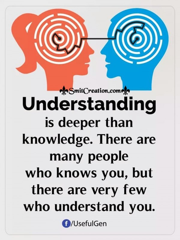 There Are Very Few People Who Understand You