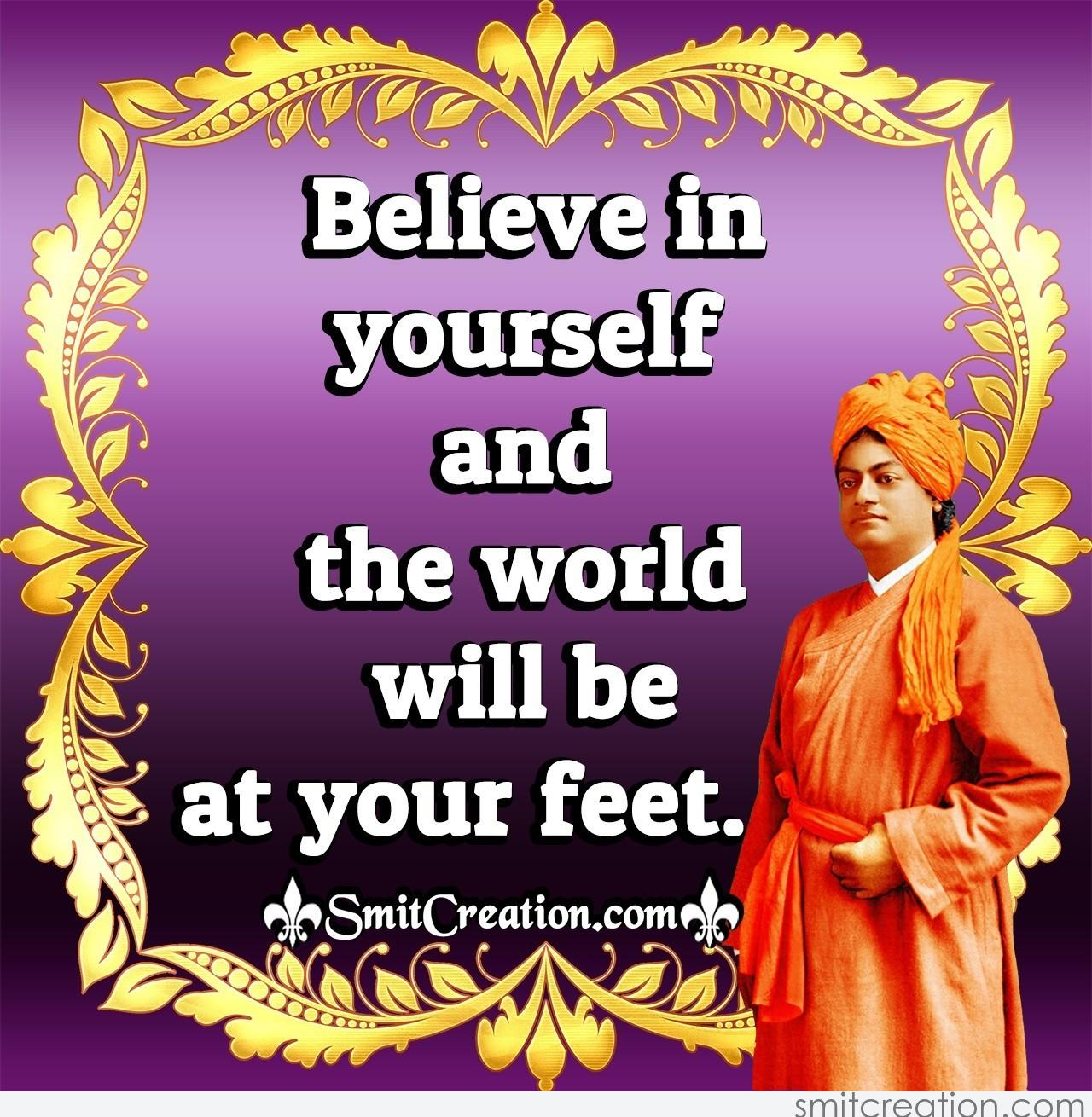 Believe In Yourself Quote By Swami Vivekananda