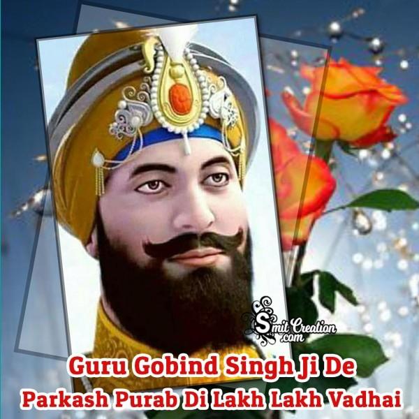 Guru Gobind Singh Ji De Parkash Purab Di Lakh Lakh Vadhai