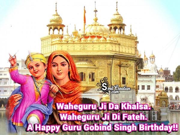 A Happy Guru Gobind Singh Birthday!!