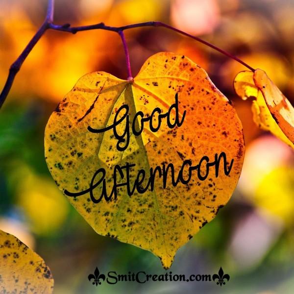 Good Afternoon Leaf