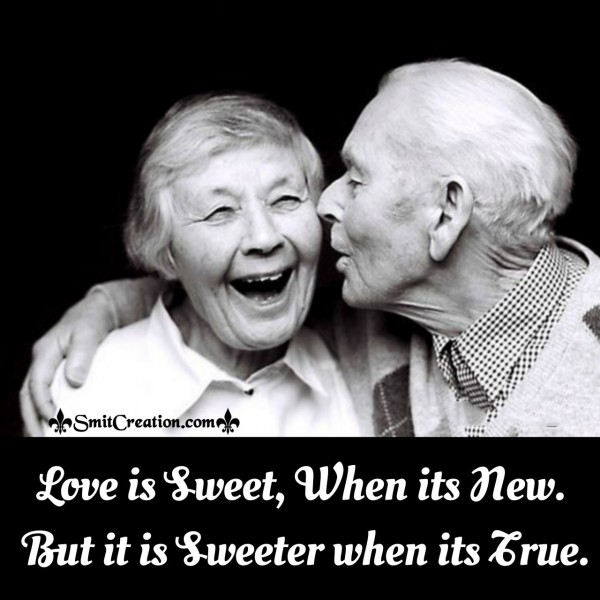 Love Is Sweet, When Its New