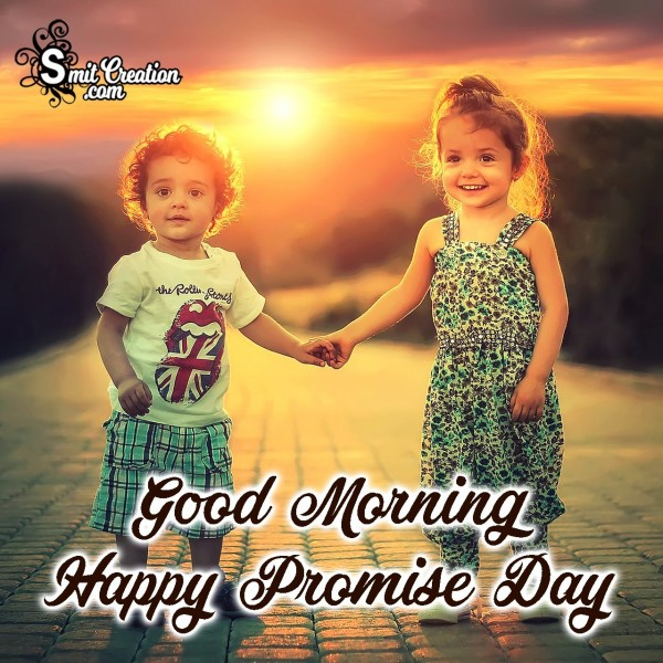 Good Morning Happy Promise Day Dear