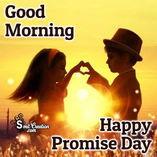 Good Morning Happy Promise Day Dear Friend