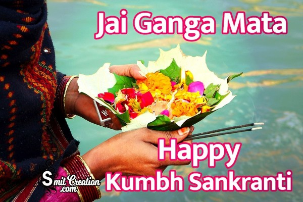 Happy Kumbha Sankranti Jai Ganga Mata
