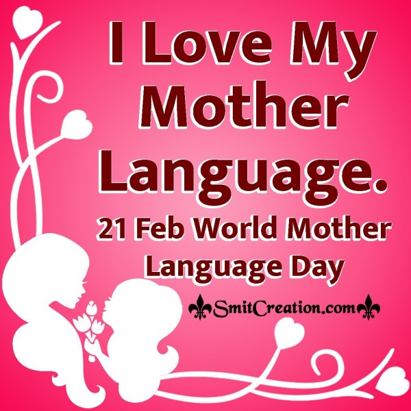 21 Feb World Mother Language Day