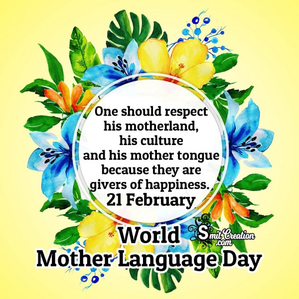 One Should Respect His Mother Language