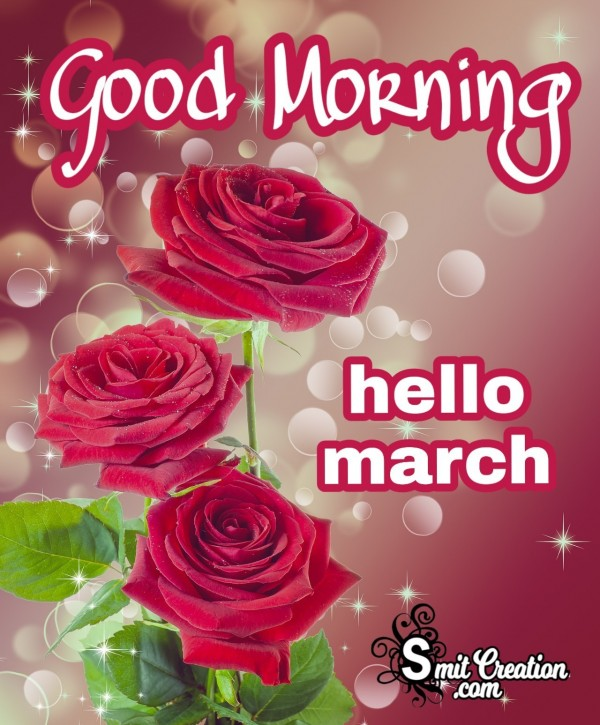 Good Morning Hello March