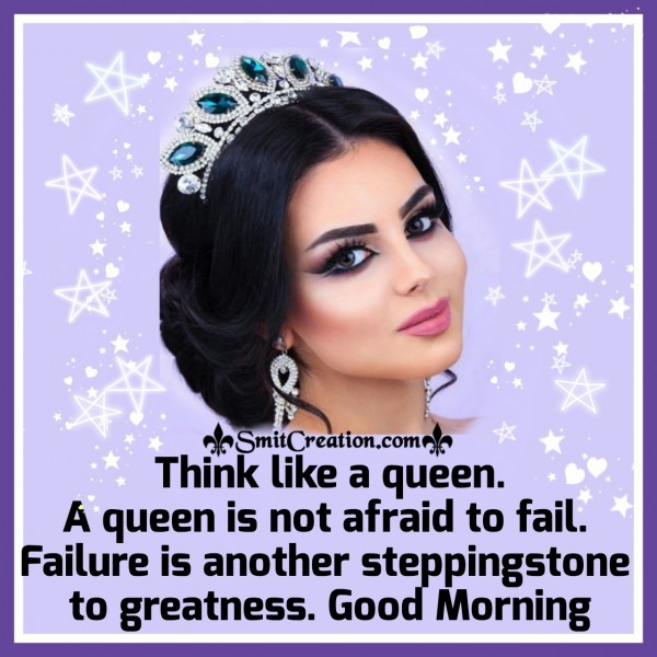Good Morning Quote For Woman On Queen