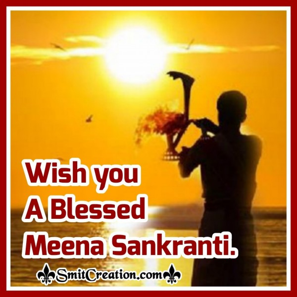 Wish You A Blessed Meena Sankranti