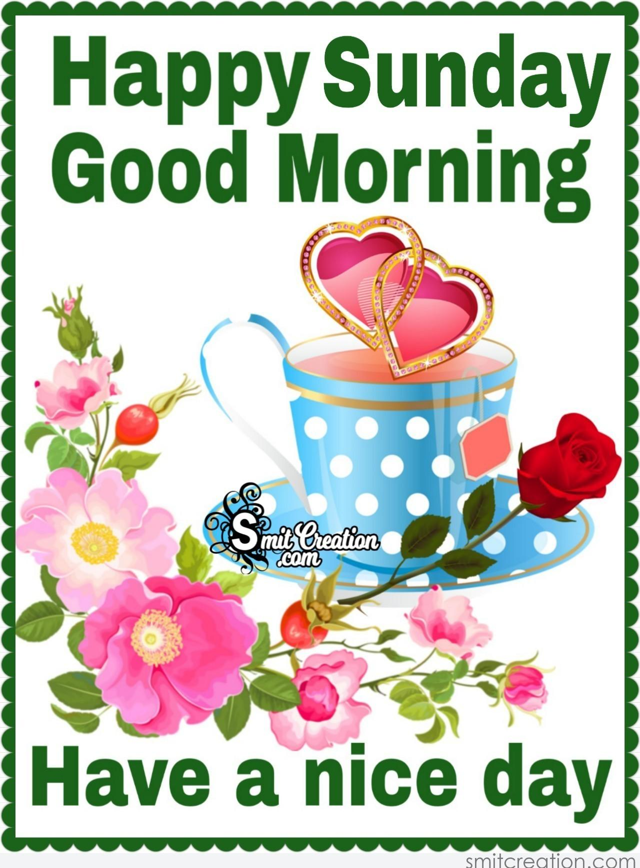 Happy Sunday Good Morning Have A Nice Day   SmitCreation.com