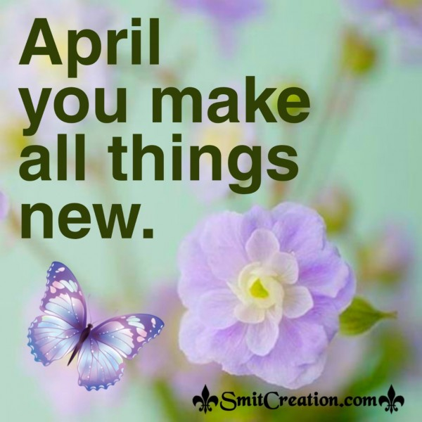 April You Make All Things New