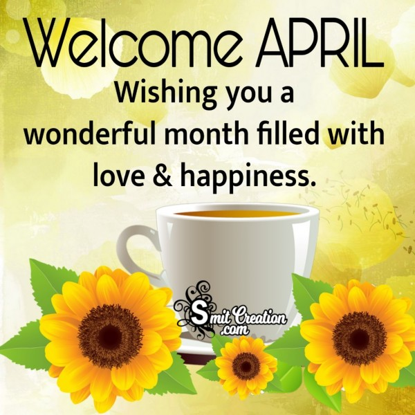 Welcome April Wishes