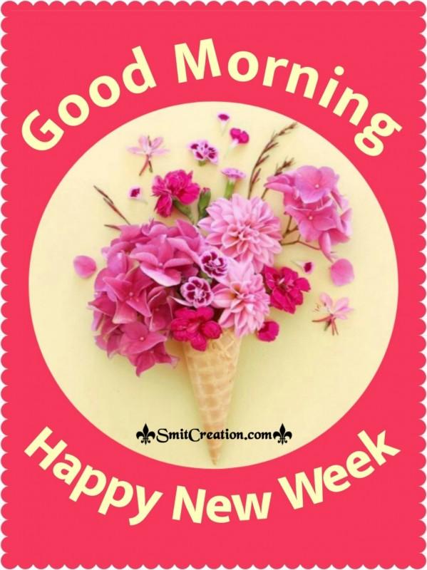 Good Morning New Week