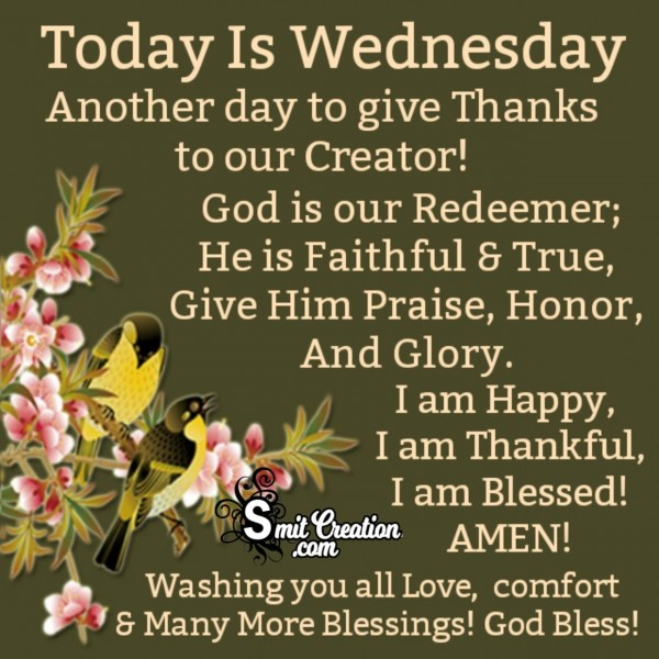 Thanks To Our Creator For Blessed Wednesday