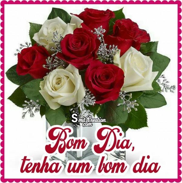 Bom Dia, Tenha Um Bom Dia Flores