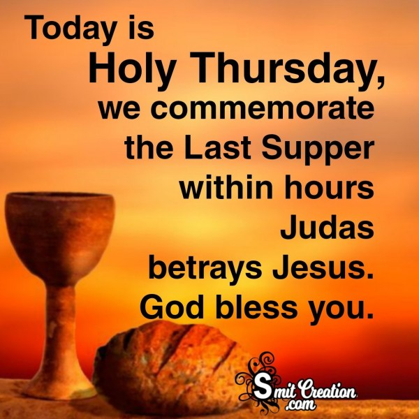 Holy Thursday Commemorate