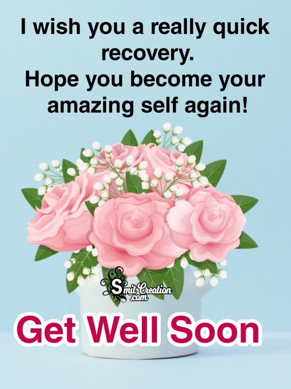 Get Well Soon Recovery Message