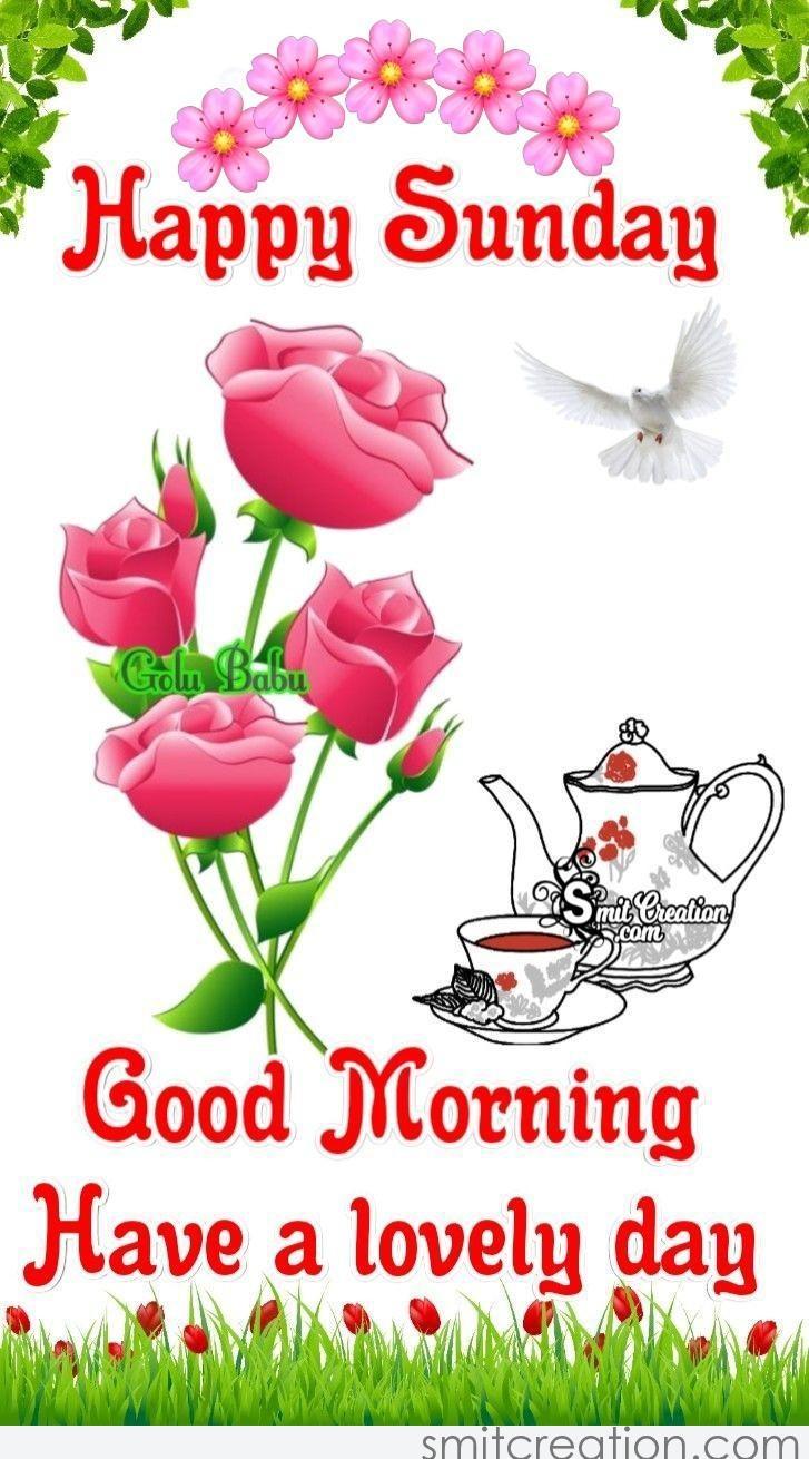 Good Morning Happy Lovely Sunday   SmitCreation.com