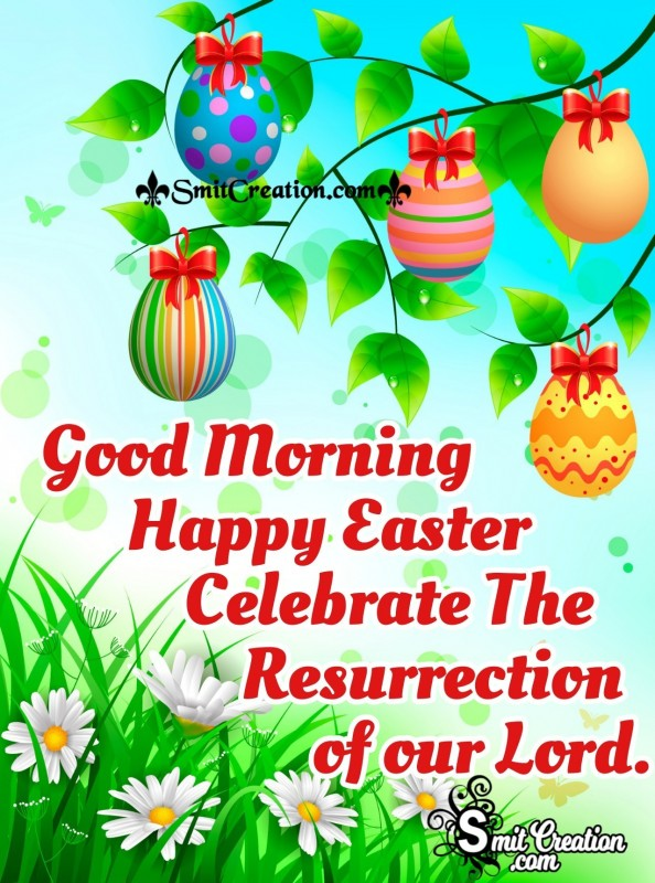 Good Morning Celebrate Easter