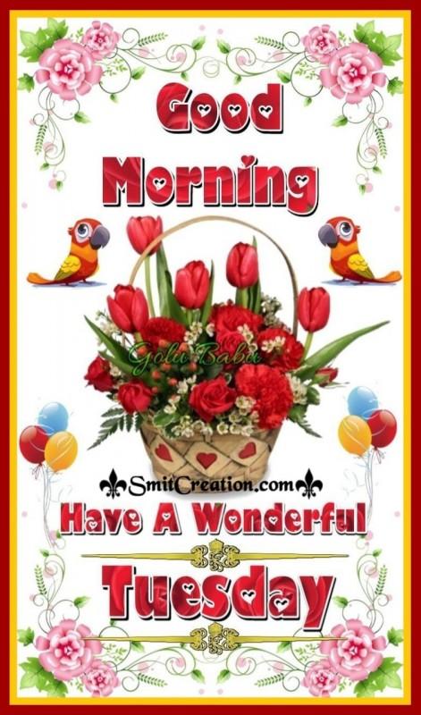 Good Morning Wonderful Tuesday