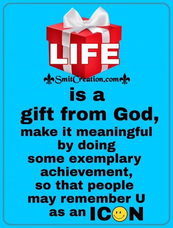 Life Is A Gift From God
