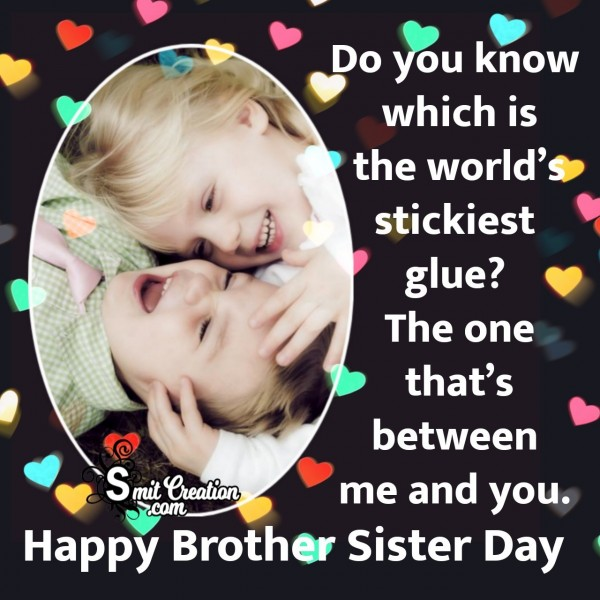 Happy Brother Sister Day Message