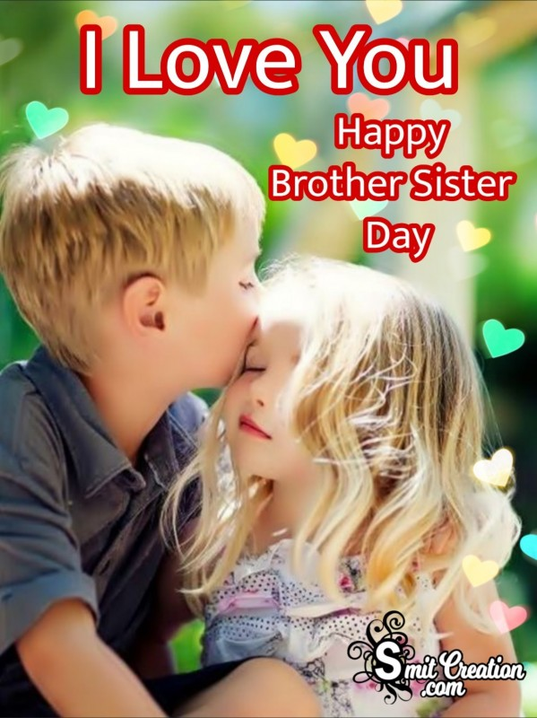 Happy Brother Sister Day Love You