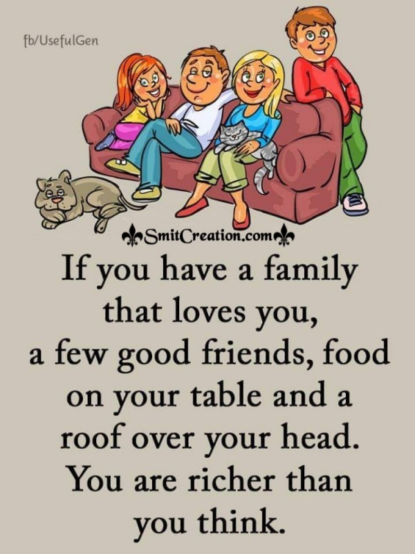 If You Have Family That Loves You