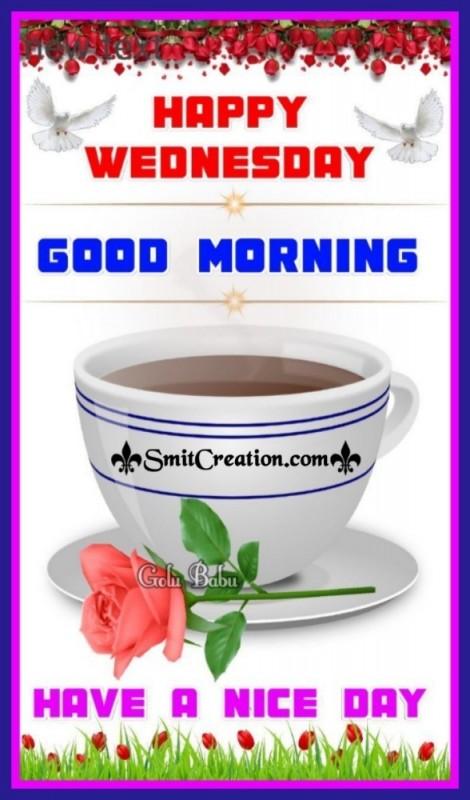 Happy Wednesday Good Morning