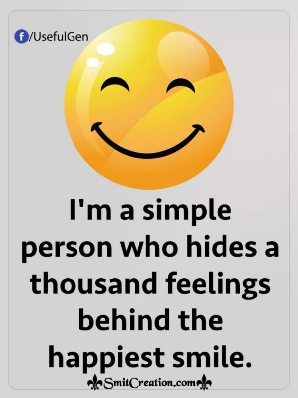 I Am Simple Person Who Hides Thousands Feelings