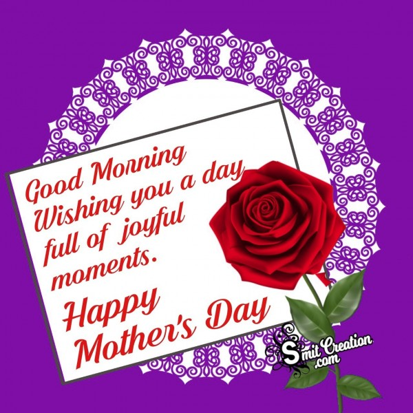 Good Morning Wishing Happy Mother's Day