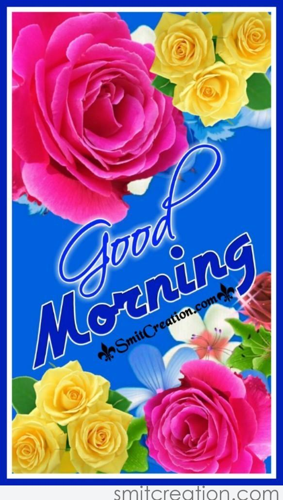 Good Morning Flowers Pictures And Graphics Smitcreationcom