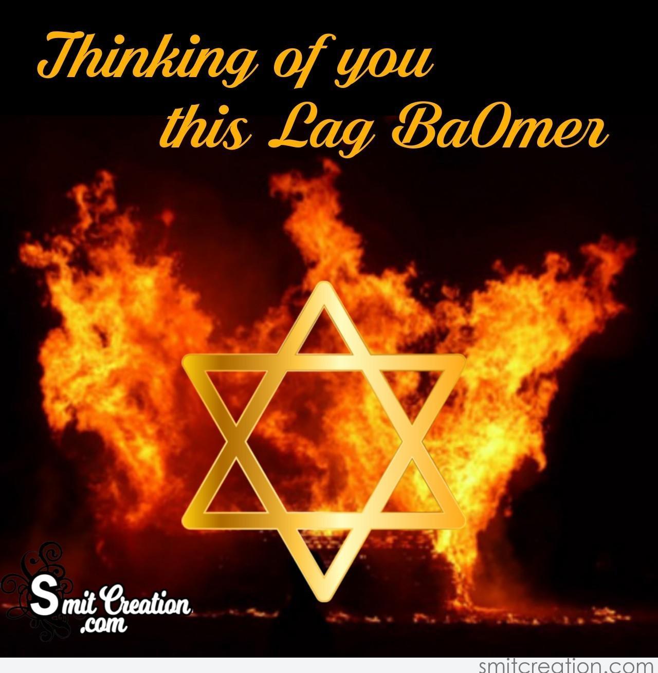Thinking Of You This Lag Baomer Smitcreationcom