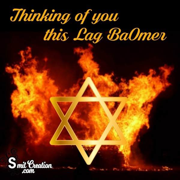 Thinking Of You This Lag Baomer