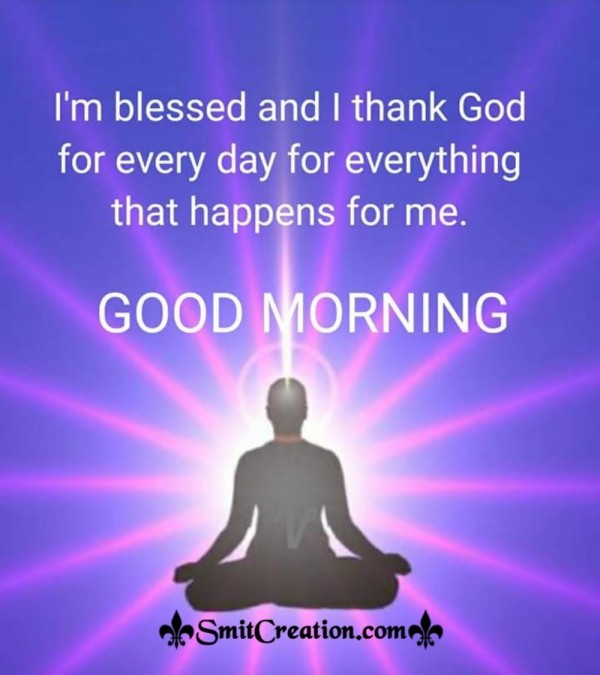 Good Morning – I Thank God