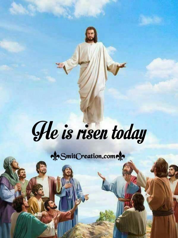 He Is Risen Today