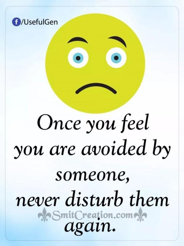 Avoided Never Disturb