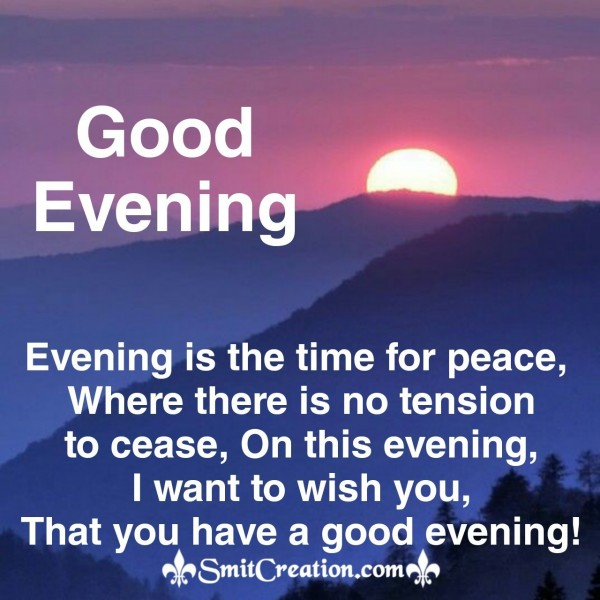 Wish You A Peaceful Evening