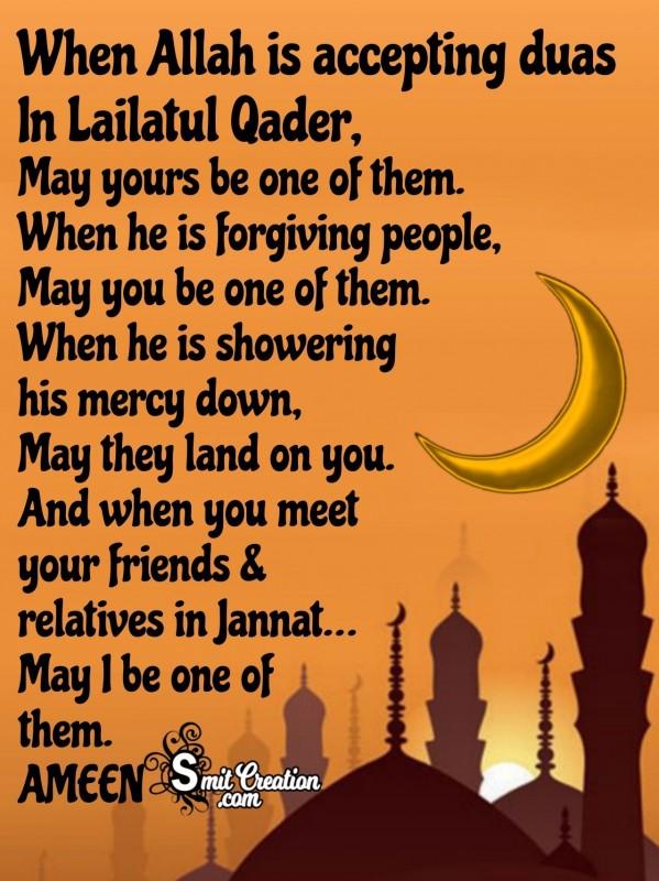 Allah Is Accepting Duas In Lailatul Qader