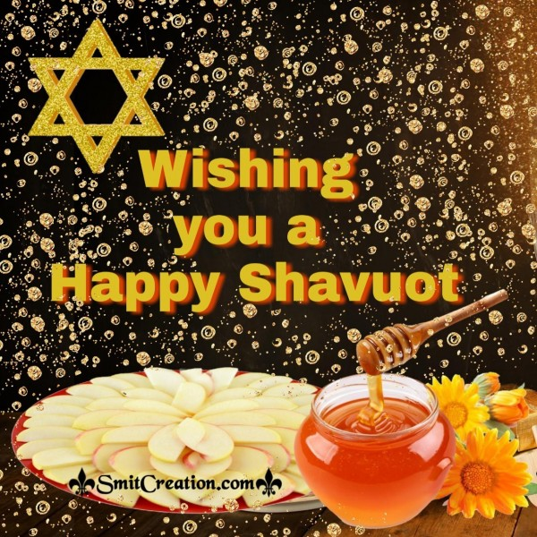 Wishing You A Happy Shavuot