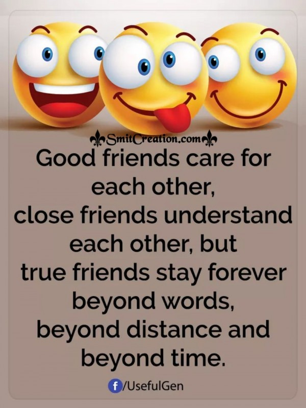 Good Friends Care For Each Other