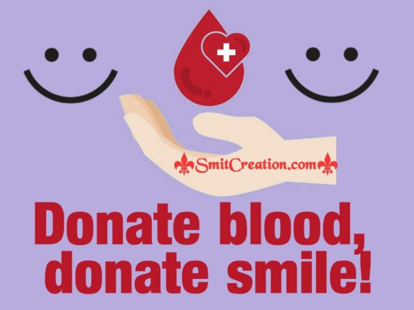 Donate Blood, Donate Smile!
