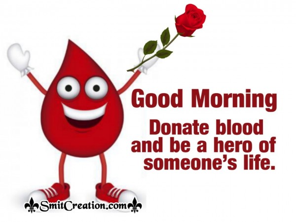 Good Morning Donate Blood