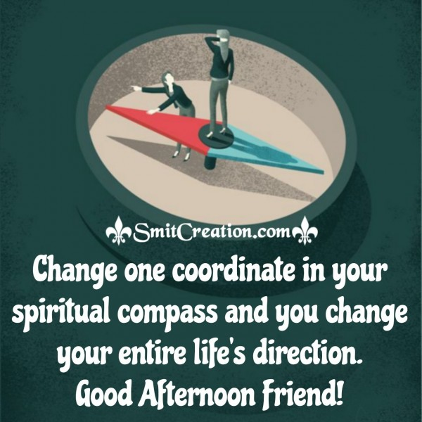 Good Afternoon Friend Quote