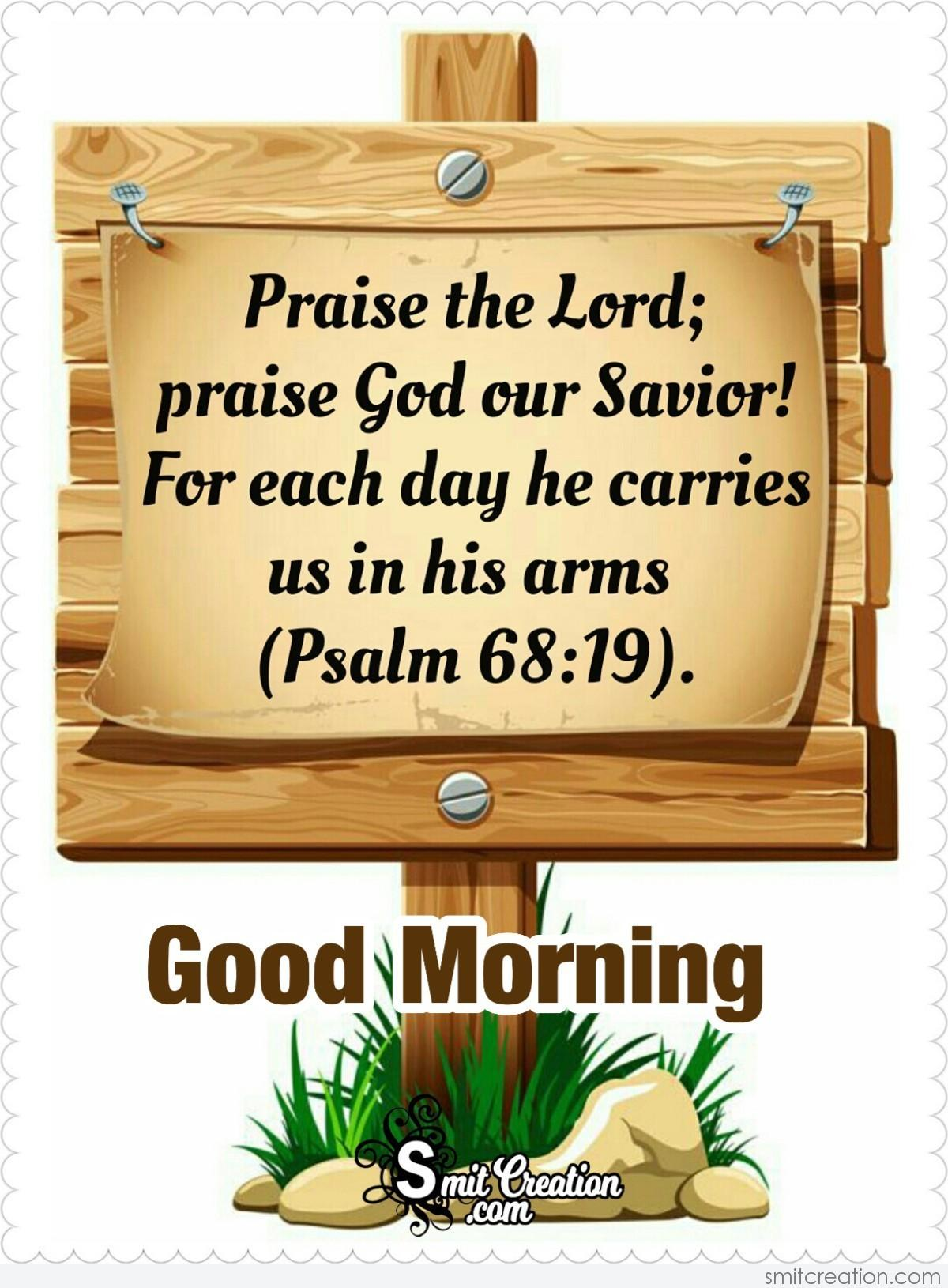 Good Morning Praise The Lord - SmitCreation.com