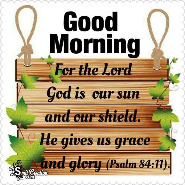 Good Morning God Is Our Sun
